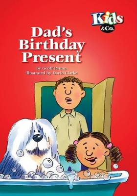 Dad's Birthday Present - Kids & Co. S. (Paperback)