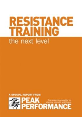 Resistance Training, the Next Level (Spiral bound)