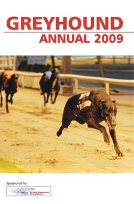 British Greyhound Racing Board Greyhound Annual 2009 (Paperback)