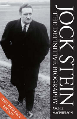 Jock Stein: The Definitive Biography (Paperback)