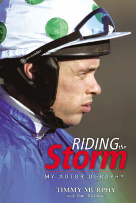 Riding the Storm: My Autobiography (Hardback)
