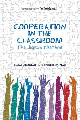 Cooperation in the Classroom: The Jigsaw Method (Paperback)