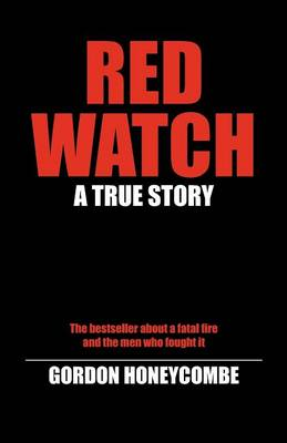 Red Watch: A True Story (Paperback)