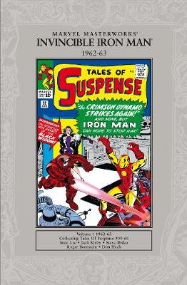 Invicible Iron Man 1962-1963: 1963-64 Collecting Tales of Suspense 39-60 Volume 1 - Marvel Masterworks S. (Paperback)