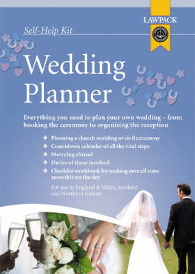 Wedding Planner: Everything You Need to Plan Your Own Wedding, from Booking the Ceremony to Organising the Reception (Kit)