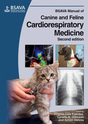 BSAVA Manual of Canine and Feline Cardiorespiratory Medicine - BSAVA British Small Animal Veterinary Association (Paperback)