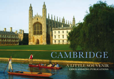 Cambridge: A Little Souvenir - Little Souvenir Books S. (Hardback)