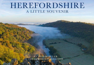 Herefordshire: A Little Souvenir - Little Souvenir Books (Hardback)