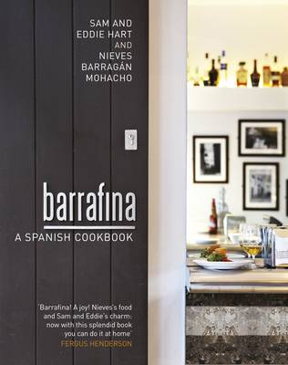 Barrafina: A Spanish Cookbook (Hardback)