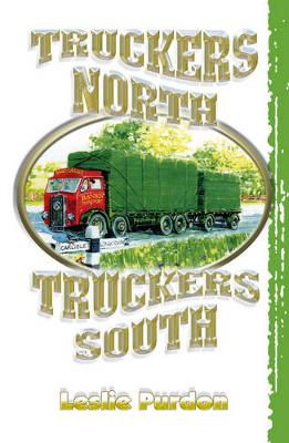 Truckers North Truckers South (Paperback)