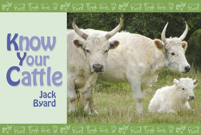 Know Your Cattle - Know Your... No. 3 (Paperback)