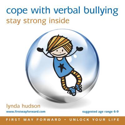 Cope with Verbal Bullying: Stay Strong Inside - Unlock Your Life (CD-Audio)