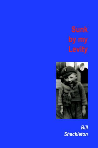 Sunk by My Levity (Paperback)