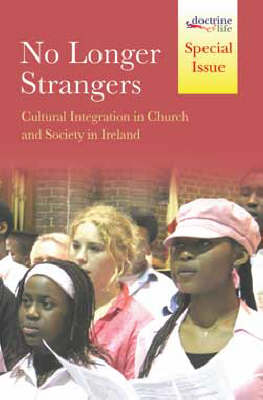 No Longer Strangers: Cultural Integration in Church and Society in Ireland (Paperback)