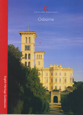 Osborne - English Heritage Guidebooks (Paperback)