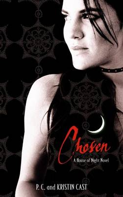 Chosen - House of Night 3 (Paperback)