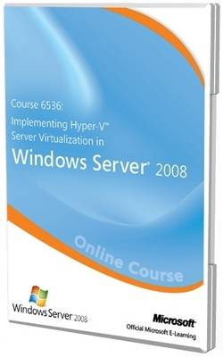 Introducing and Implementing Hyper-v Server Virtualization in Windows Server 2008 (course 6356 and Clinic 5935) Exam 70-652 Official Online Course (CD-ROM)