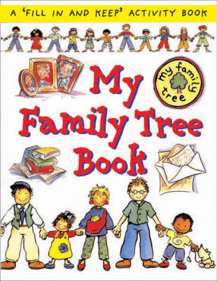 My Family Tree Book - First Record Book S. 1 (Paperback)