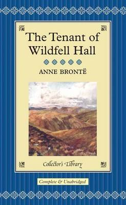 The Tenant of Wildfell Hall - Collector's Library (Hardback)