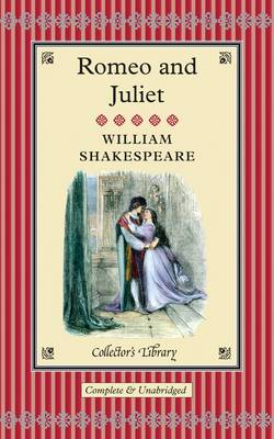 Romeo and Juliet - Collector's Library (Hardback)