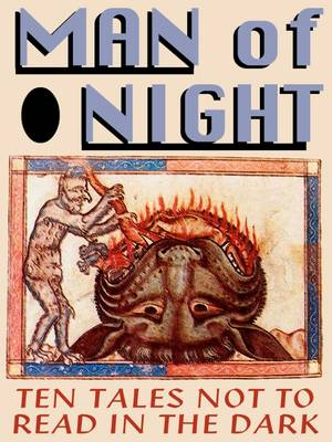 Man of Night: Ten Tales Not to Read in the Dark - Living Time World Fiction No. 42 (Paperback)