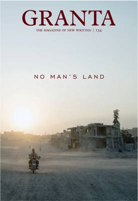 Granta 134: No Man's Land (Paperback)