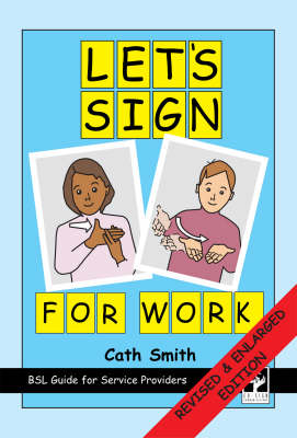 Let's Sign for Work: BSL Guide for Service Providers - Let's Sign (Spiral bound)