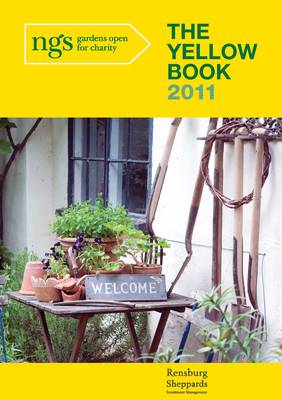 The Yellow Book 2011: Gardens Open for Charity - Yellow Book (Paperback)