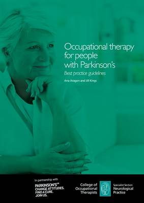 Occupational Therapy for People with Parkinson's: Best Practice Guidelines (Paperback)