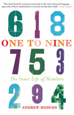 One to Nine: The Inner Life of Numbers (Paperback)