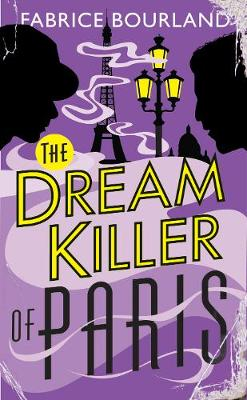 The Dream Killer of Paris - A Singleton & Trelawney Case 2 (Paperback)