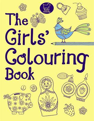 The Girls' Colouring Book (Paperback)