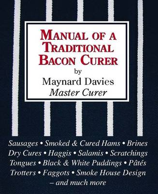 Manual of a Traditional Bacon Curer (Hardback)
