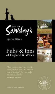 Pubs & Inns of England and Wales - Alastair Sawday's Special Places to Stay (Paperback)