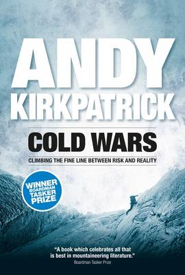 Cold Wars: Climbing the Fine Line Between Risk and Reality (Paperback)