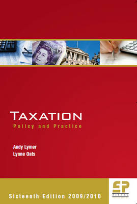 Taxation 2009/10: Policy and Practice (Paperback)
