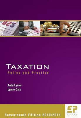 Taxation 2010/2011: Policy & Practice (Paperback)