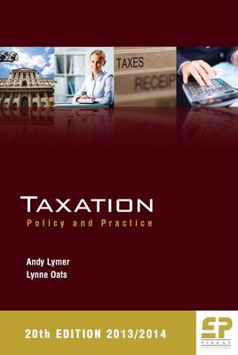 Taxation: Policy and Practice 2013/14 (Paperback)