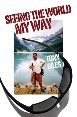 Seeing the World My Way (Paperback)