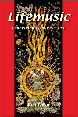 Lifemusic: Connecting People to Time (Paperback)