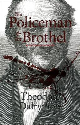 The Policeman and the Brothel: A Victorian Murder (Paperback)