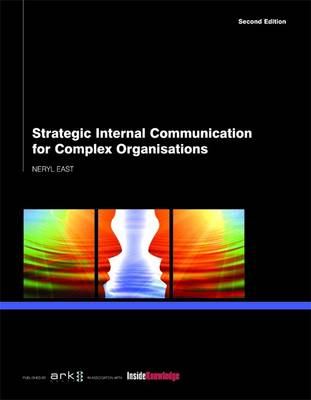 Strategic Internal Communications for Complex Organisations (Paperback)