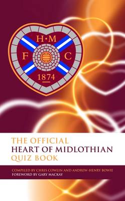 The Official Heart of Midlothian Quiz Book (Hardback)