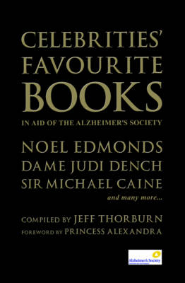 Celebrities' Favourite Books: In Aid of the Alzheimer's Society (Hardback)