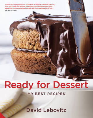 Ready for Dessert: My Best Recipes (Hardback)