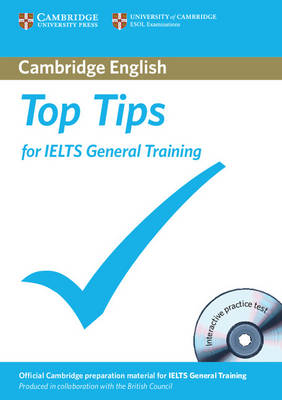 Top Tips for IELTS General Training Paperback with CD-ROM (Mixed media product)