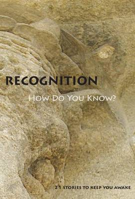 Recognition: 21 Stories to Keep You Awake (Paperback)