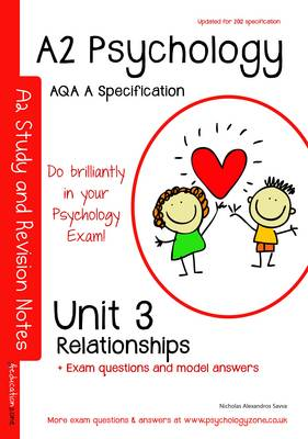 A2 Psychology - Unit 3: Topics in Psychology: Relationships: AQA a Specification (Paperback)