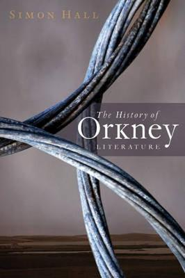 The History of Orkney Literature (Paperback)