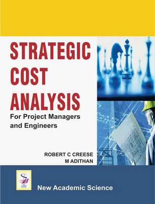 Strategic Cost Analysis: For Project Managers and Engineers (Hardback)